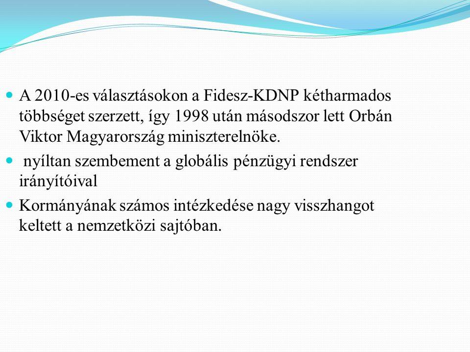 A 2010-es választásokon a Fidesz-KDNP kétharmados többséget szerzett, így 1998 után másodszor lett Orbán Viktor Magyarország miniszterelnöke.