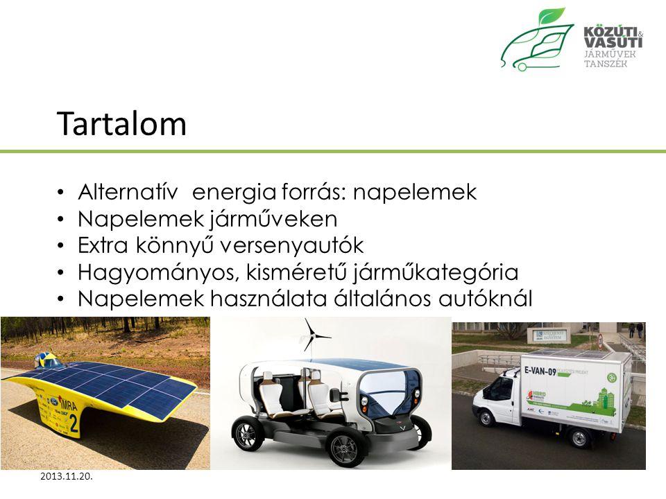 Tartalom Alternatív energia forrás: napelemek Napelemek járműveken