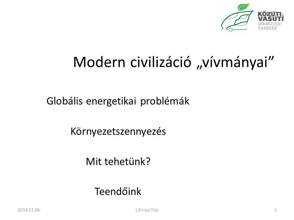 """Modern civilizáció """"vívmányai"""