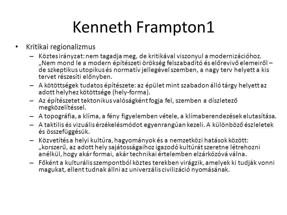 Kenneth Frampton1 Kritikai regionalizmus