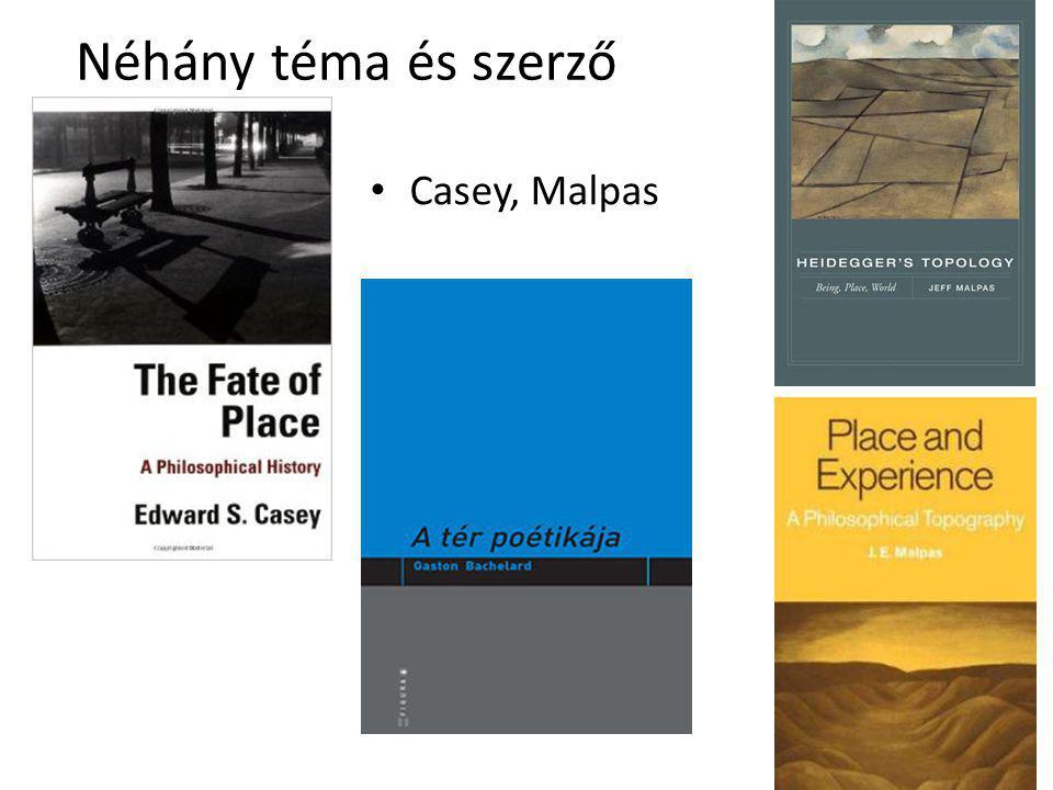 Néhány téma és szerző Casey, Malpas