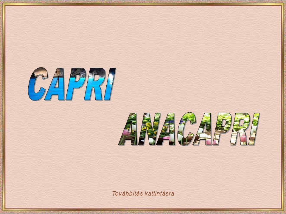 CAPRI ANACAPRI Továbbítás kattintásra