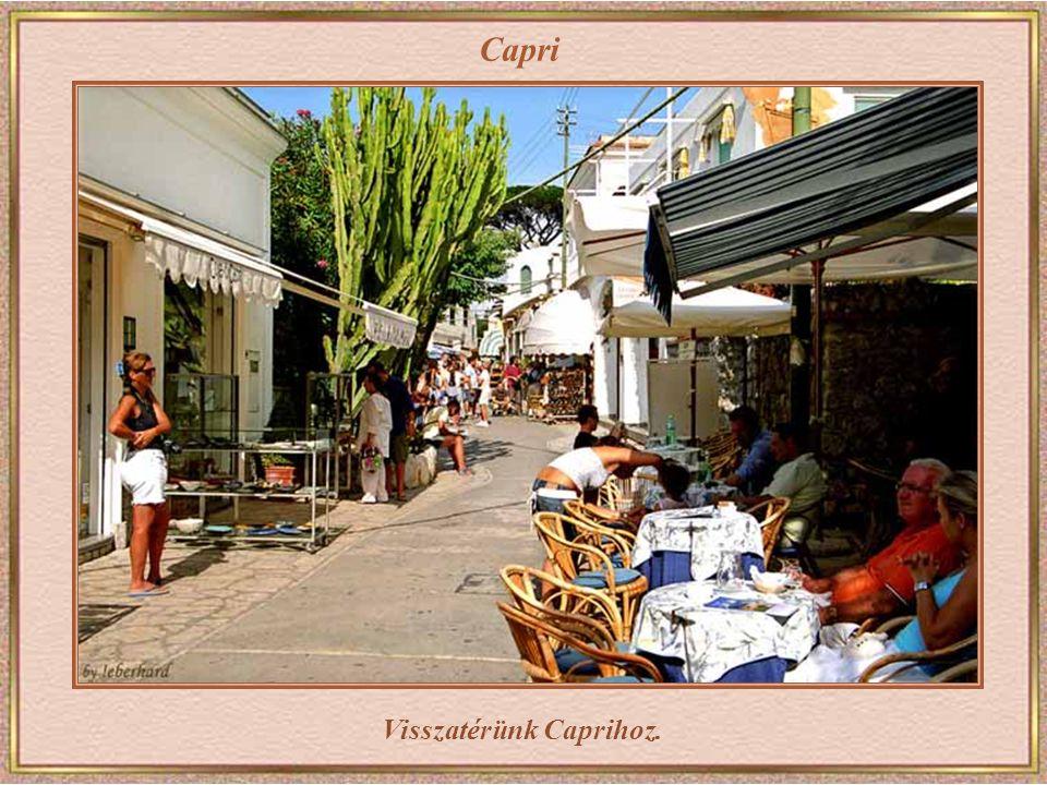 Visszatérünk Caprihoz.