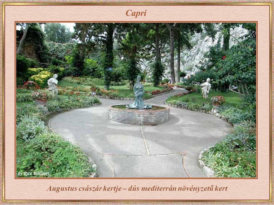 Augustus császár kertje – dús mediterrán növényzetű kert