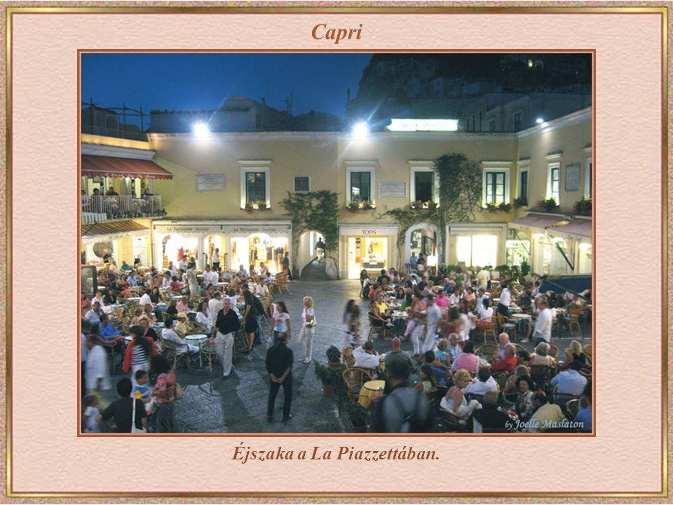 Éjszaka a La Piazzettában.