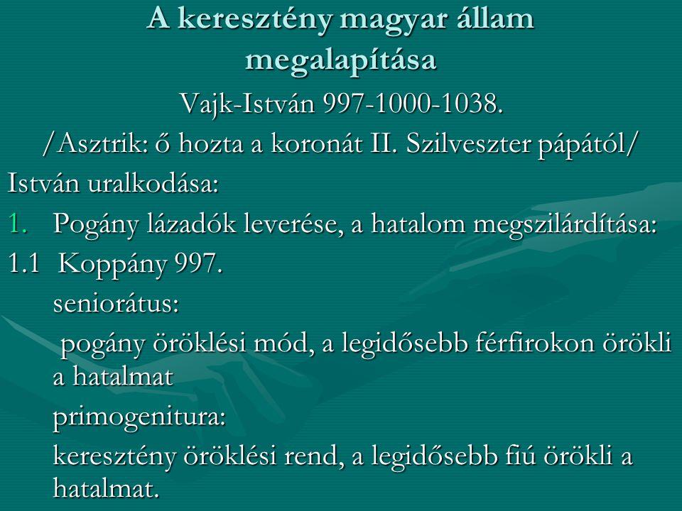 A keresztény magyar állam megalapítása