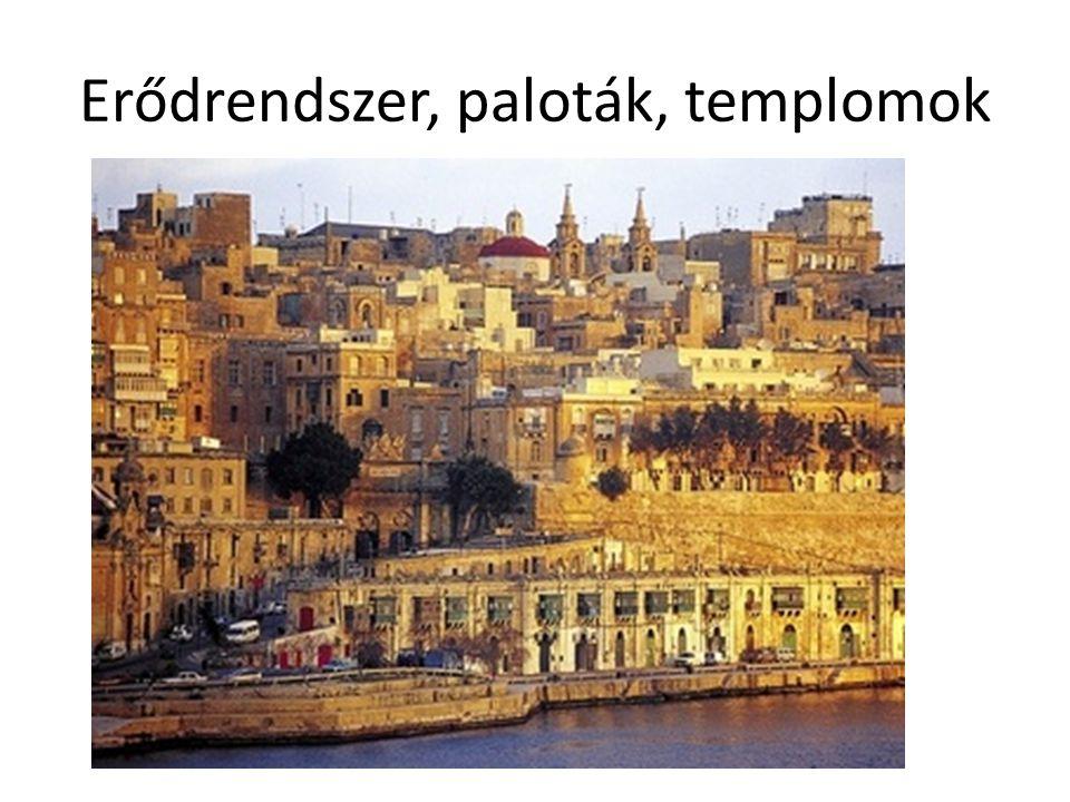 Erődrendszer, paloták, templomok