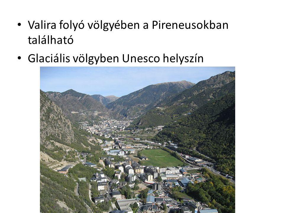 Valira folyó völgyében a Pireneusokban található