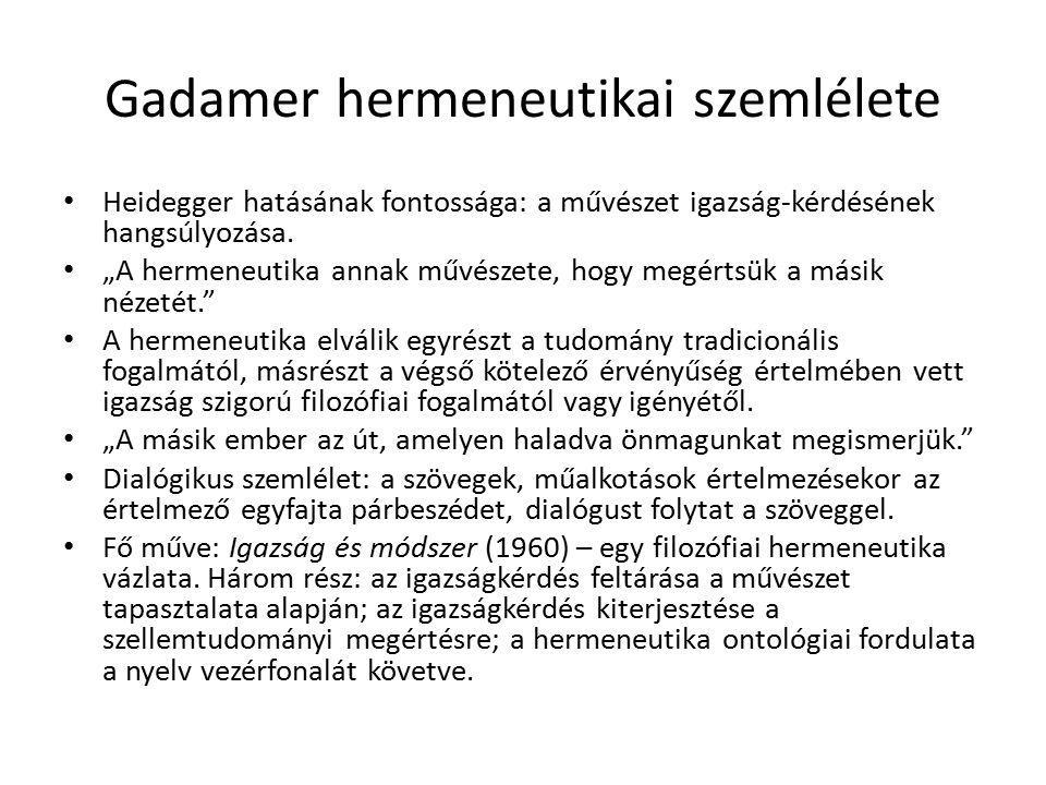 Gadamer hermeneutikai szemlélete