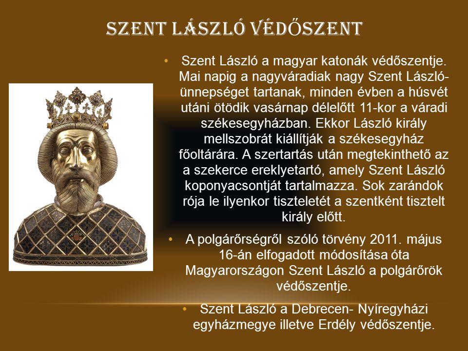 SZENT LÁSZLÓ VÉDŐSZENT