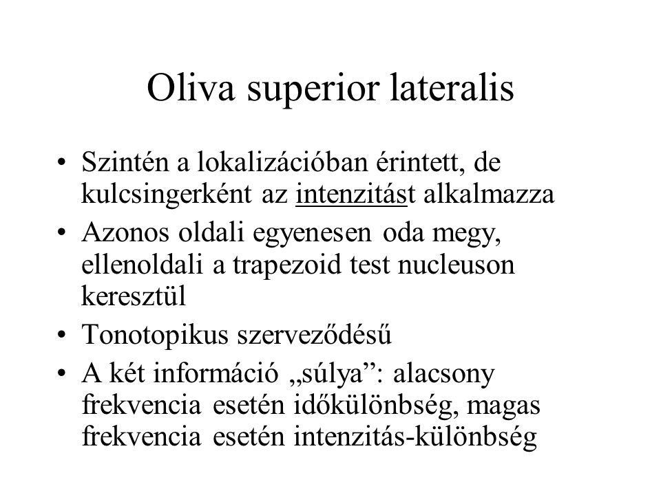 Oliva superior lateralis