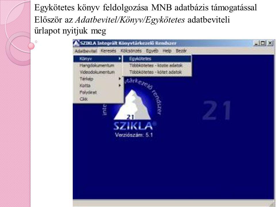 Egykötetes könyv feldolgozása MNB adatbázis támogatással