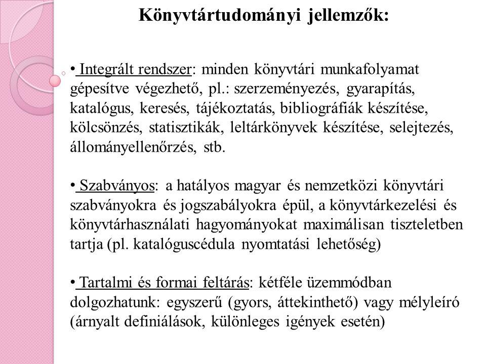 Könyvtártudományi jellemzők: