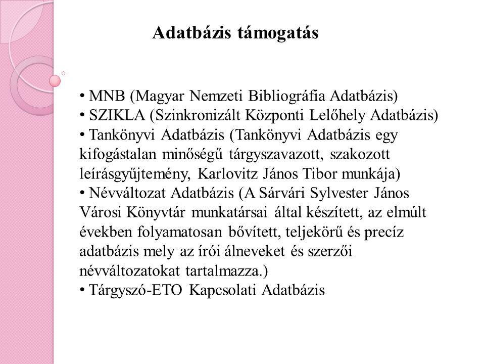 Adatbázis támogatás MNB (Magyar Nemzeti Bibliográfia Adatbázis)