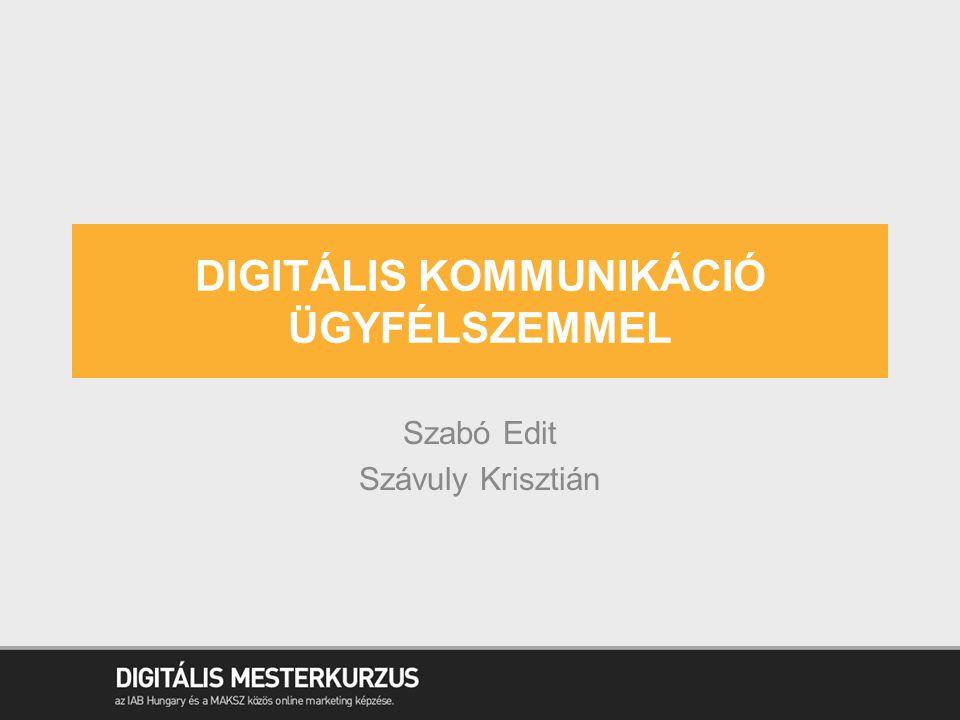 DIGITÁLIS KOMMUNIKÁCIÓ ÜGYFÉLSZEMMEL