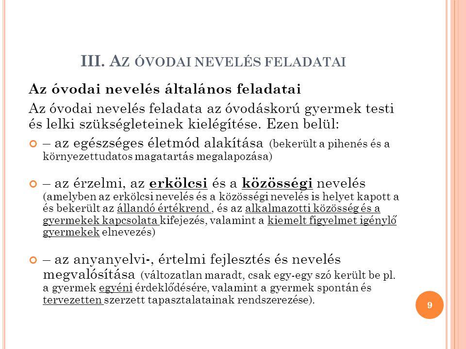 III. Az óvodai nevelés feladatai