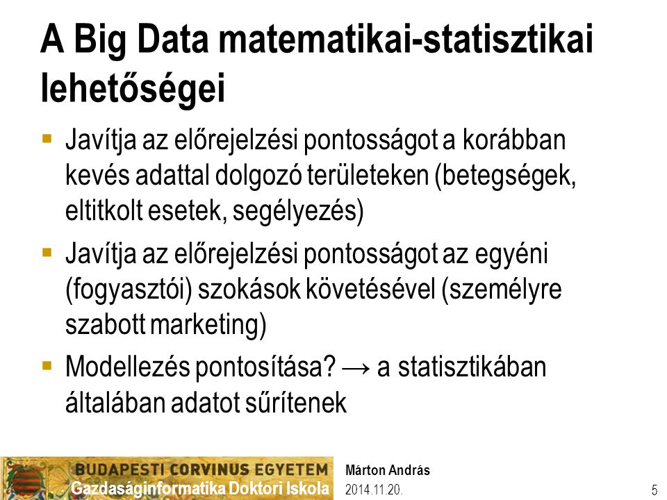 A Big Data matematikai-statisztikai lehetőségei