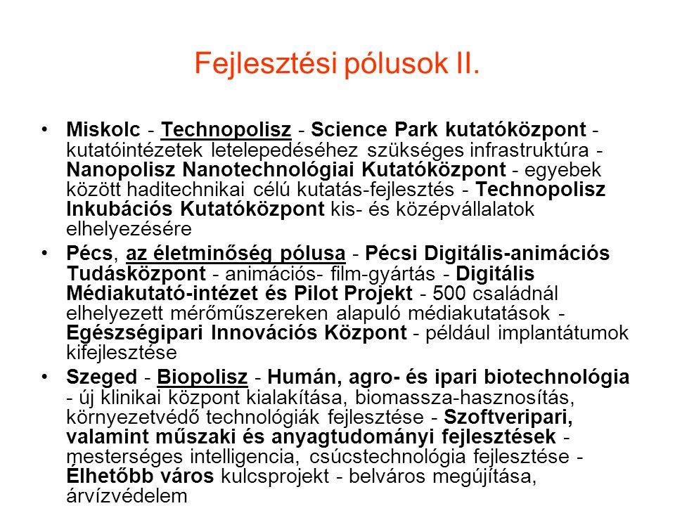 Fejlesztési pólusok II.