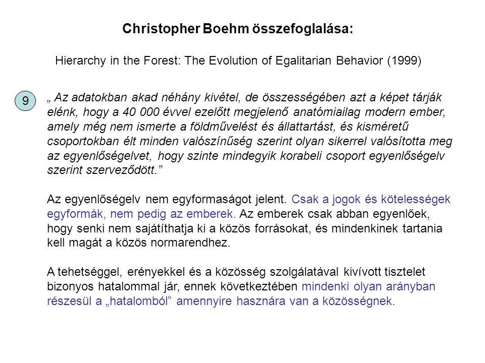 Christopher Boehm összefoglalása: