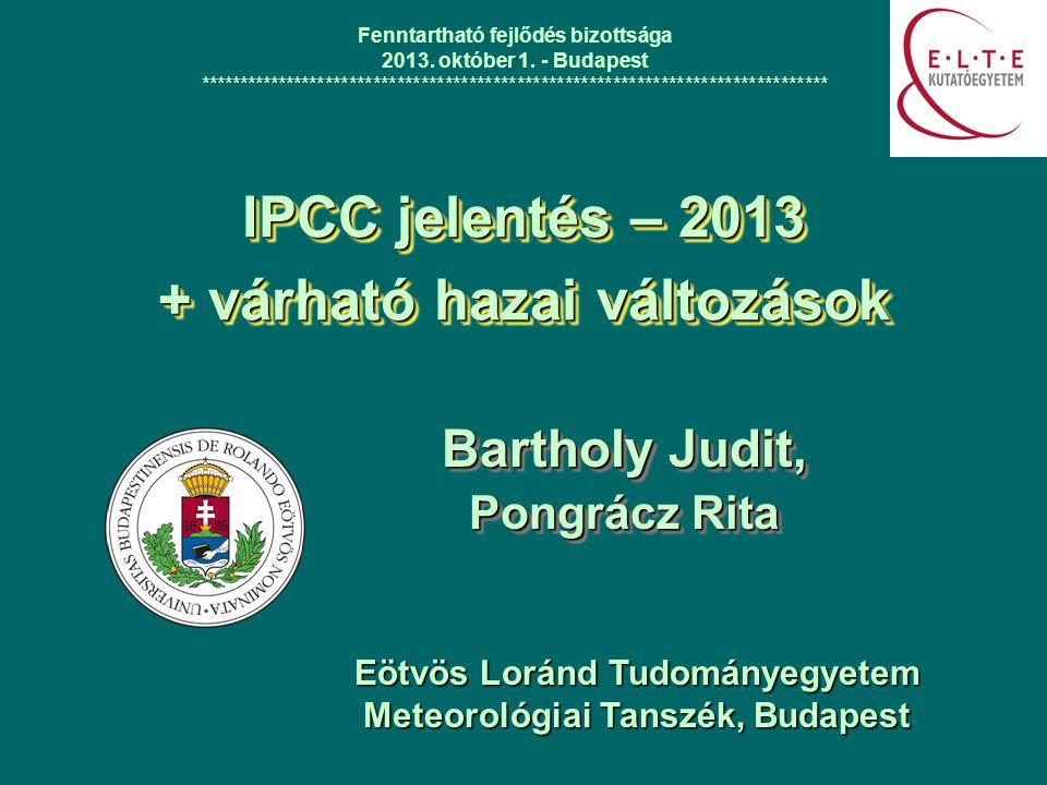 IPCC jelentés – 2013 + várható hazai változások
