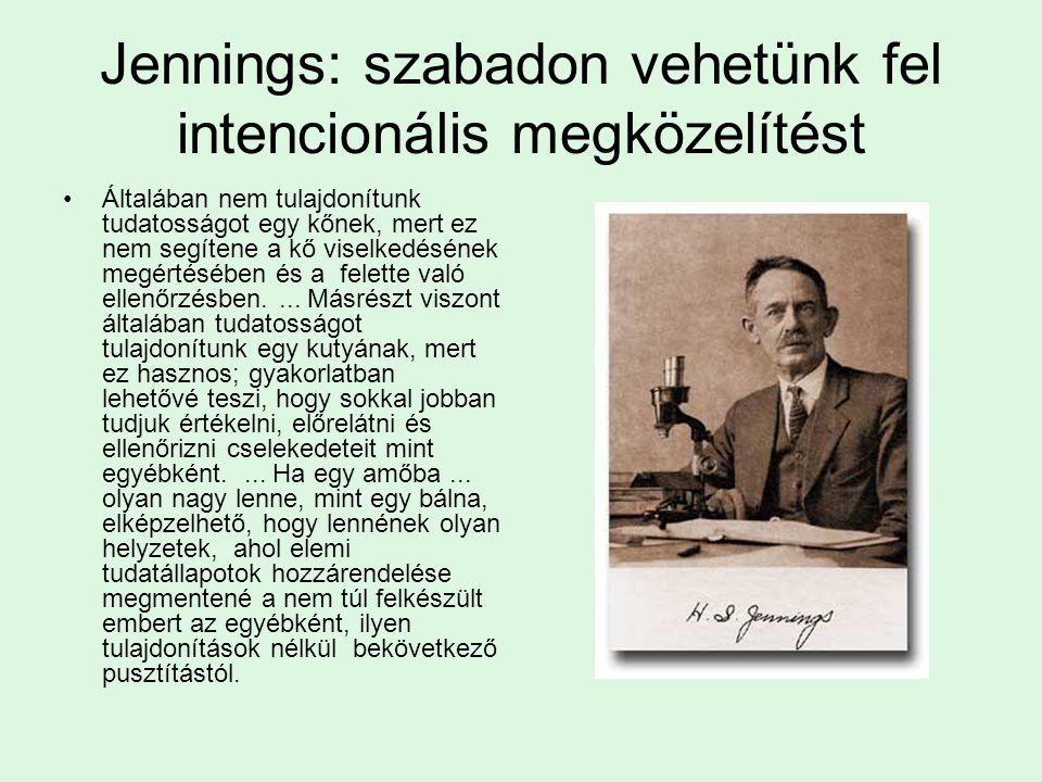 Jennings: szabadon vehetünk fel intencionális megközelítést