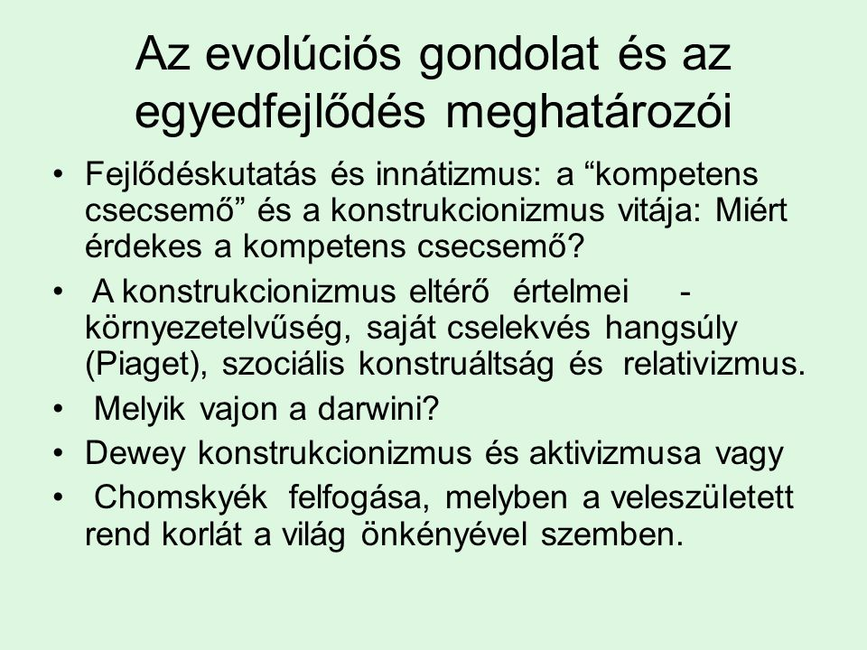 Az evolúciós gondolat és az egyedfejlődés meghatározói