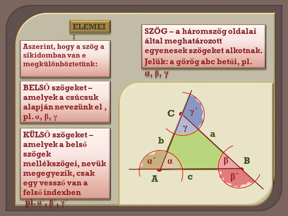 γ´ A C c B b a γ α´ α β β´ ELEMEI: