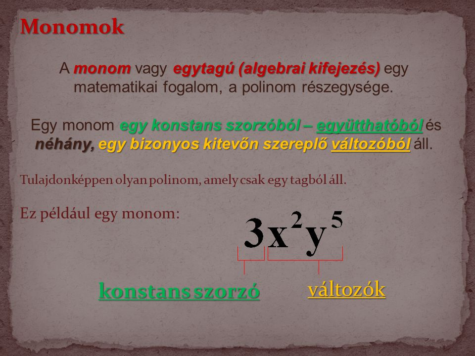 Monomok változók konstans szorzó