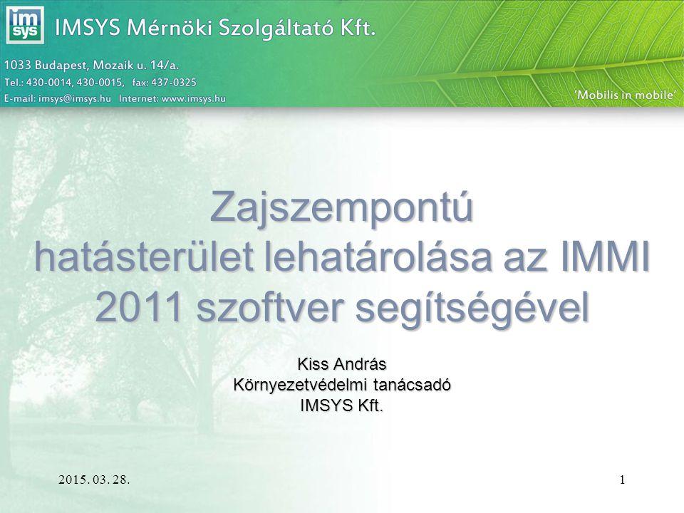 hatásterület lehatárolása az IMMI 2011 szoftver segítségével