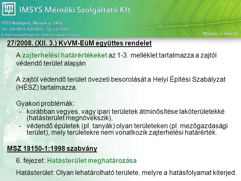 27/2008. (XII. 3.) KvVM-EüM együttes rendelet