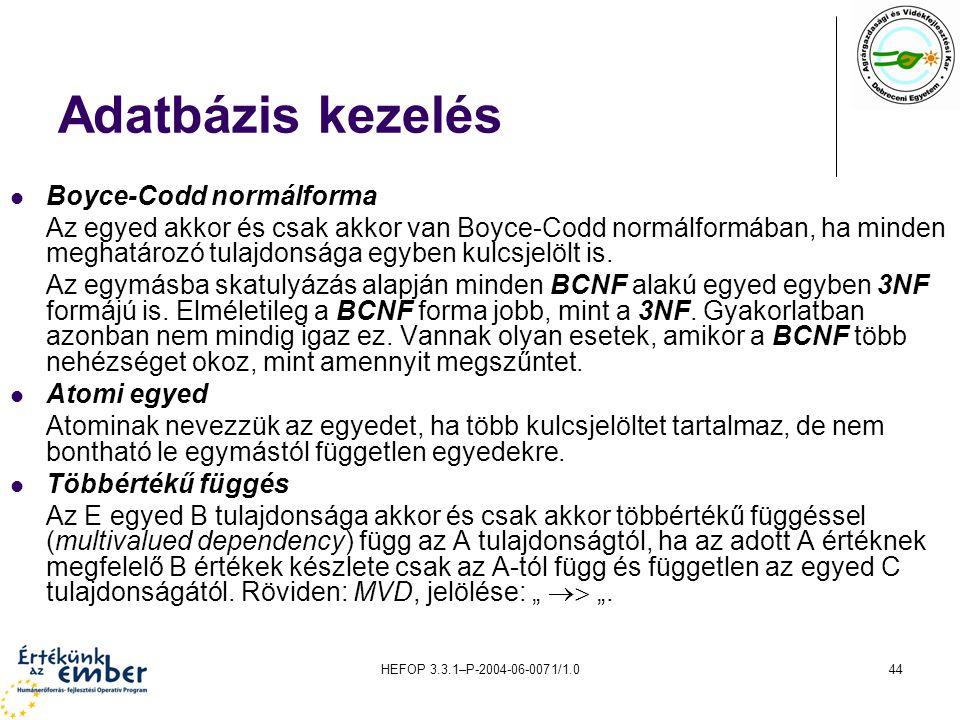 Adatbázis kezelés Boyce-Codd normálforma