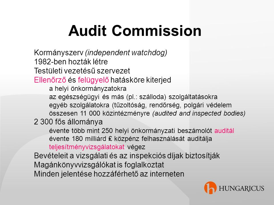 Audit Commission Kormányszerv (independent watchdog)