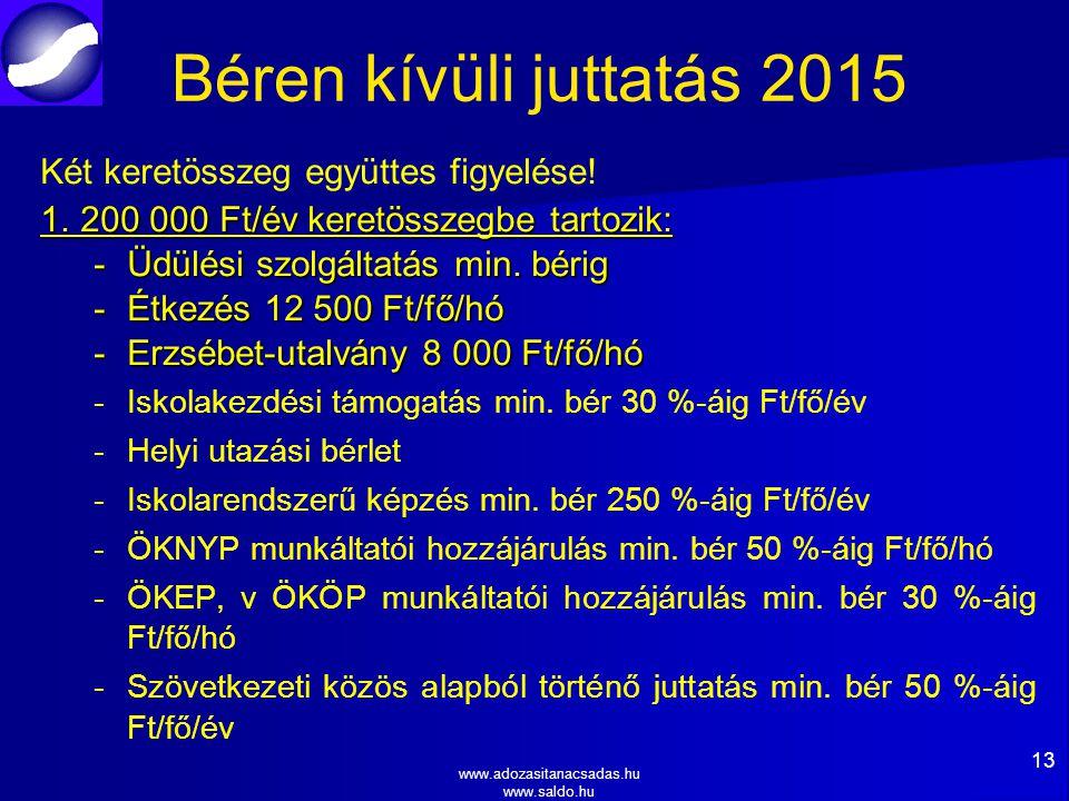 Béren kívüli juttatás 2015 Két keretösszeg együttes figyelése!