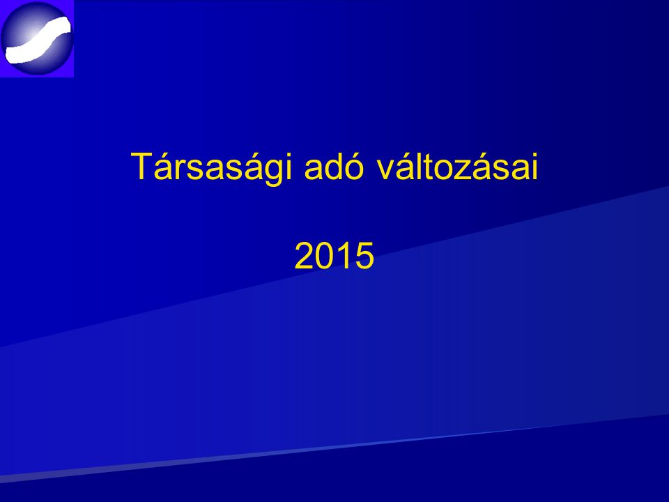 Társasági adó változásai 2015