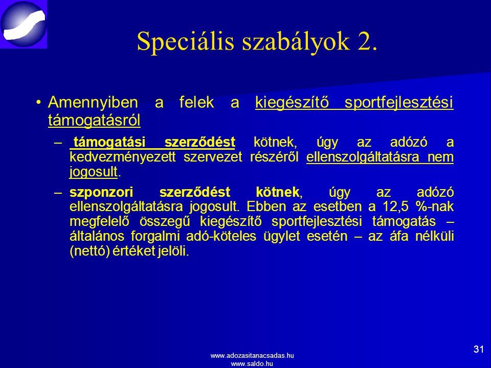 Speciális szabályok 2. Amennyiben a felek a kiegészítő sportfejlesztési támogatásról.