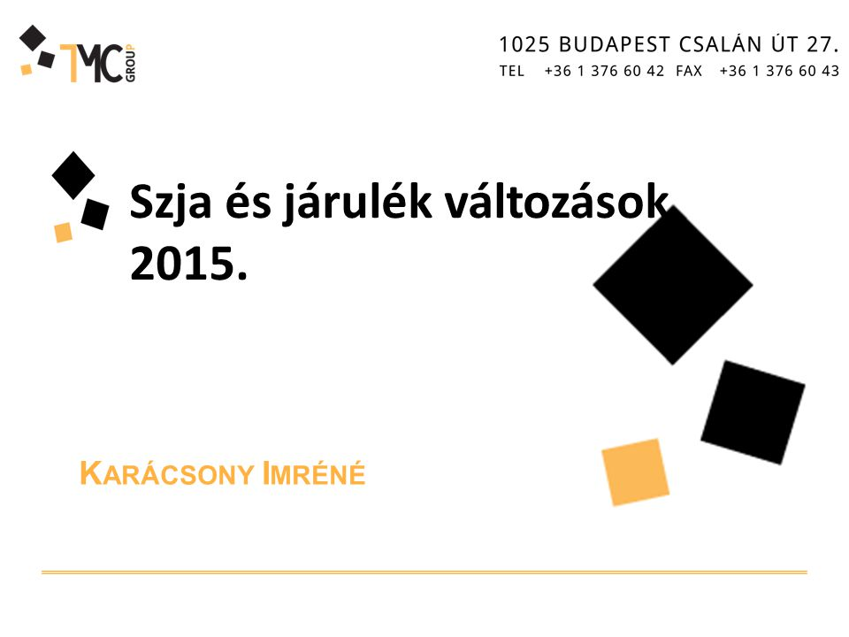 Szja és járulék változások 2015.