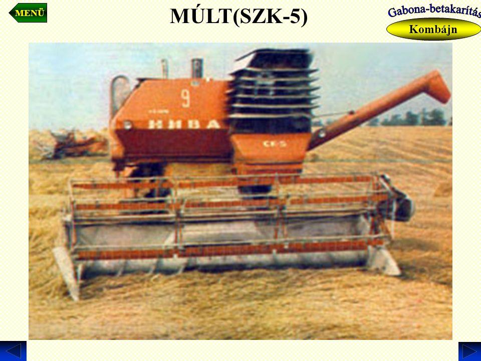 MENÜ MÚLT(SZK-5) Kombájn Gabona-betakarítás
