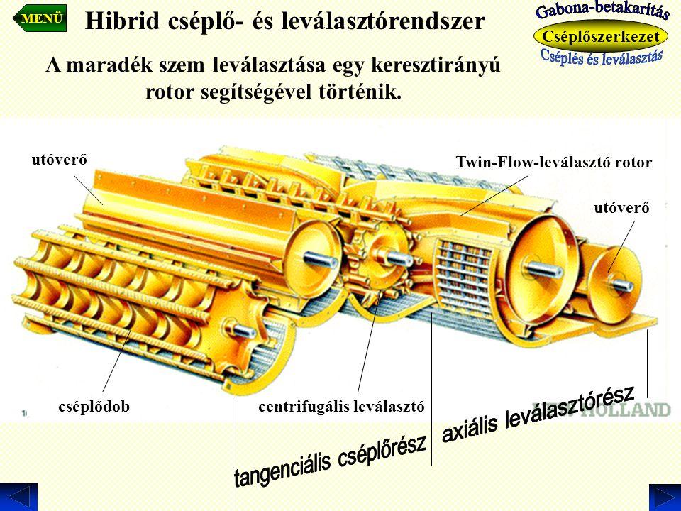 Hibrid cséplő- és leválasztórendszer