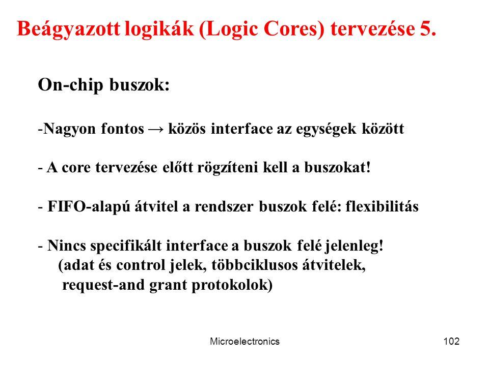 Beágyazott logikák (Logic Cores) tervezése 5.
