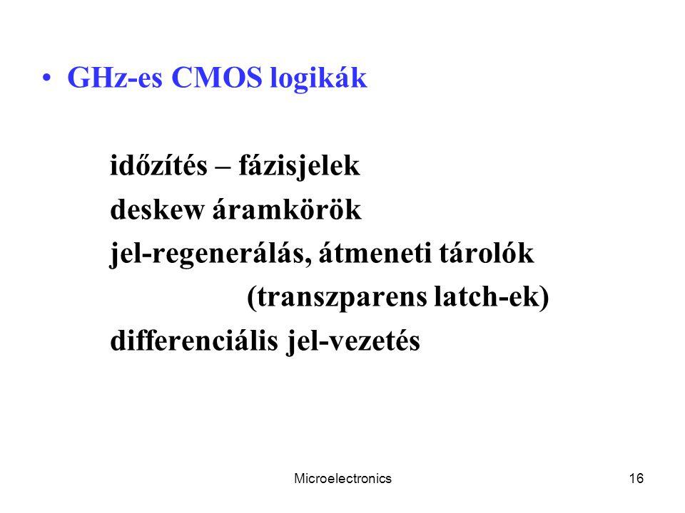 jel-regenerálás, átmeneti tárolók (transzparens latch-ek)