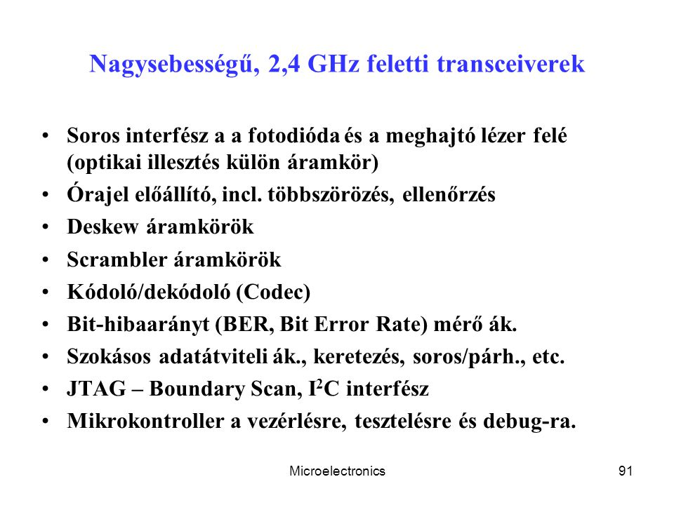 Nagysebességű, 2,4 GHz feletti transceiverek
