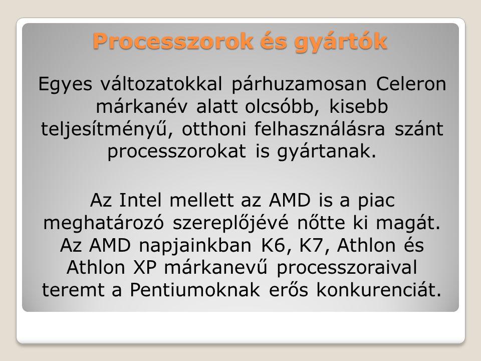 Processzorok és gyártók