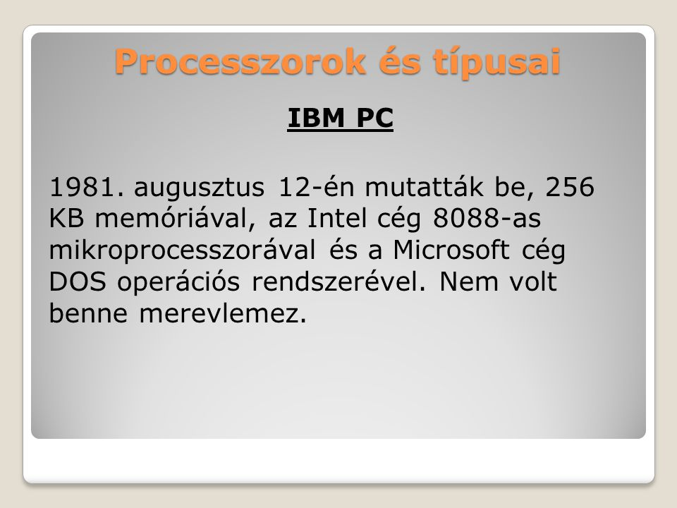 Processzorok és típusai