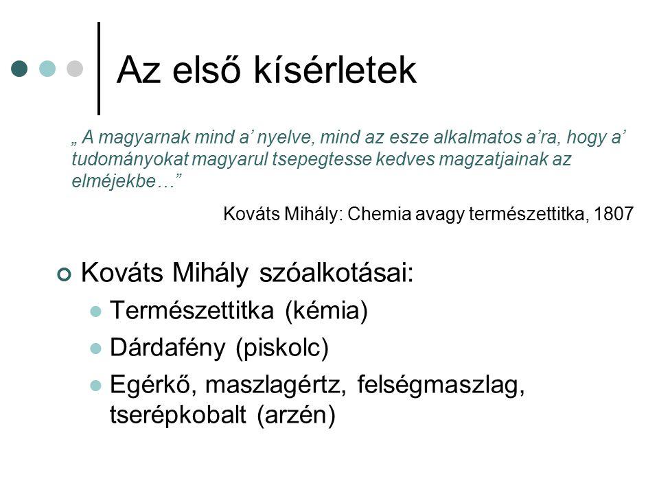 Az első kísérletek Kováts Mihály szóalkotásai: Természettitka (kémia)