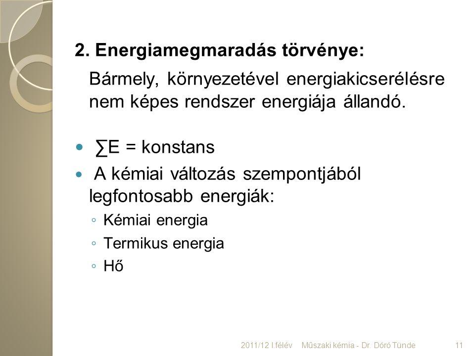 2. Energiamegmaradás törvénye: