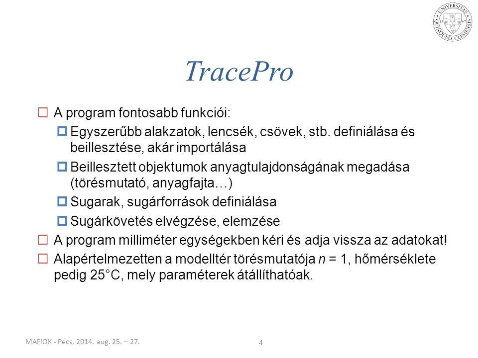TracePro A program fontosabb funkciói: