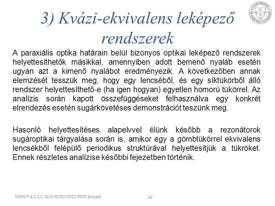 3) Kvázi-ekvivalens leképező rendszerek