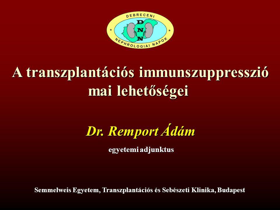 A transzplantációs immunszuppresszió mai lehetőségei