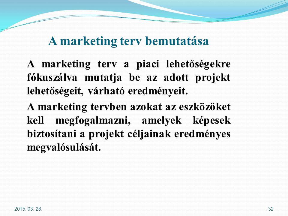 A marketing terv bemutatása