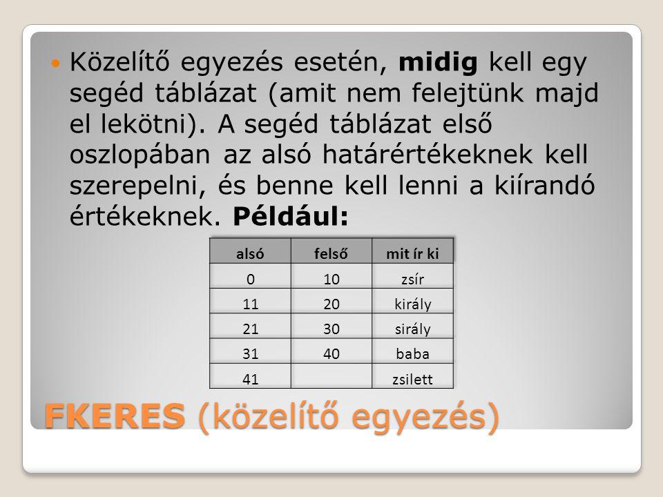 FKERES (közelítő egyezés)